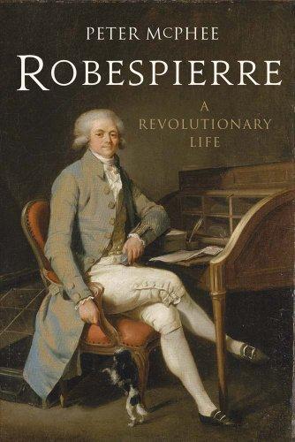 Robespierre By Peter McPhee