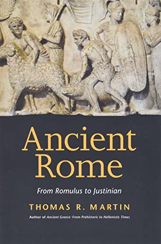 Ancient Rome By Thomas R. Martin