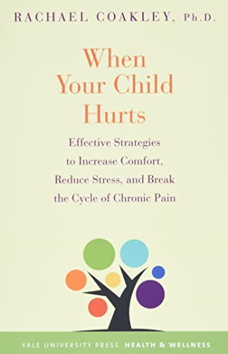 When Your Child Hurts By Rachael Coakley