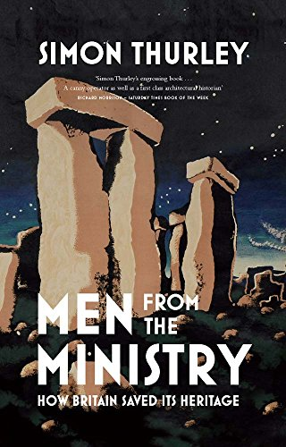 Men from the Ministry By Simon Thurley
