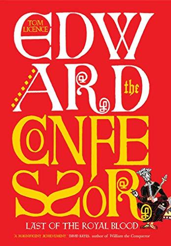 Edward the Confessor von Tom Licence