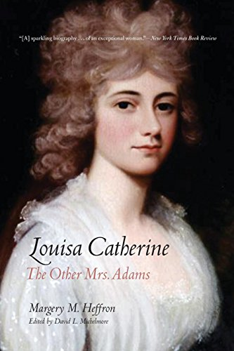 Louisa Catherine By Margery M. Heffron