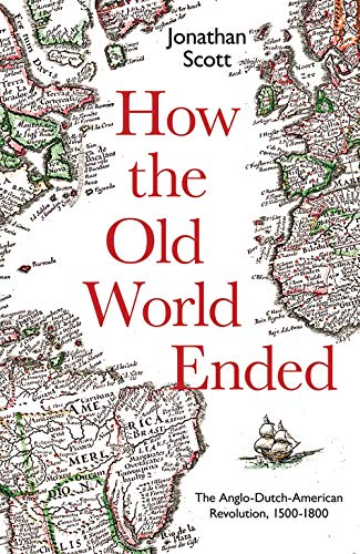 How the Old World Ended By Jonathan Scott