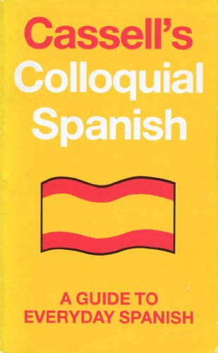 Cassell's Colloquial Spanish By A.Bryson Gerrard