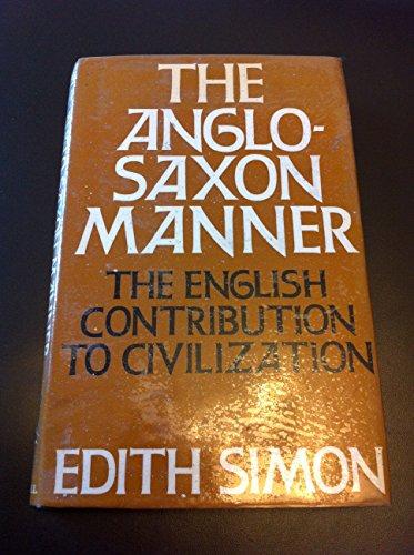 Anglo-Saxon Manner By Edith Simon