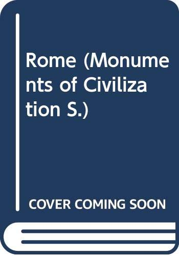 Rome (Monuments of Civilization) By Filippo Coarelli