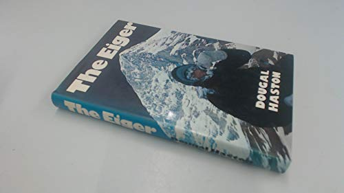 The Eiger By Dougal Haston