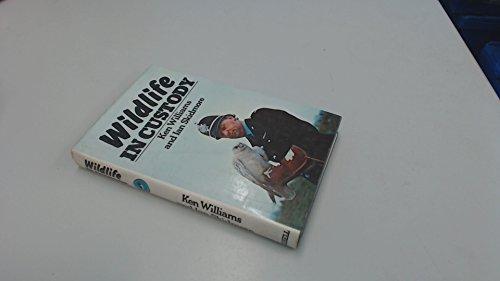 Wild Life in Custody By Ian Skidmore