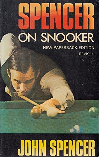 Spencer on Snooker By John Spencer