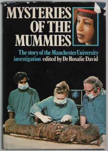Mysteries of the Mummies By Edited by A. Rosalie David
