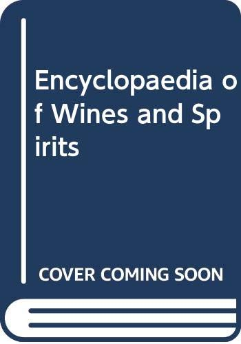 Encyclopaedia of Wines and Spirits By Alexis Lichine
