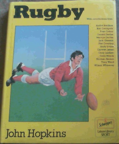 Rugby (The Schweppes leisure library) By John Hopkins