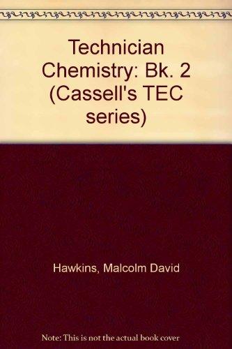 Technician Chemistry By Malcolm David Hawkins