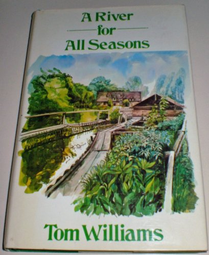 River for All Seasons By Tom Williams
