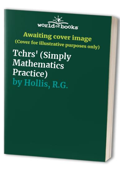 Simply Mathematics Practice By Walter G. Barrett