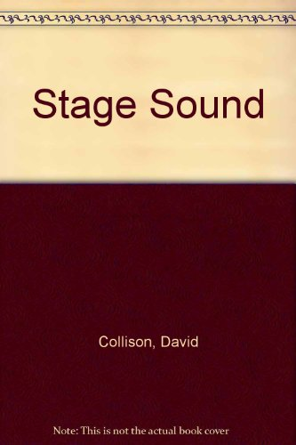 Stage Sound By David Collison