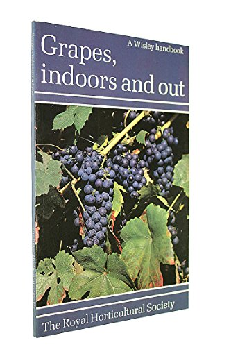Grapes: Indoors and Out by Harry Baker