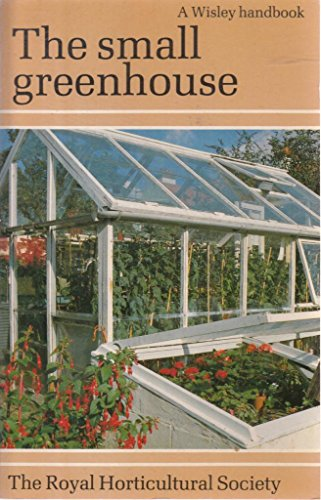 The Small Greenhouse By Deenagh Goold-Adams