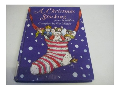 Christmas Stocking By Wes Magee