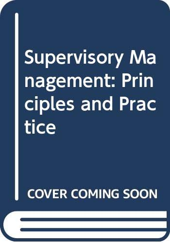 Supervisory Management: Principles and Practice by David Evans
