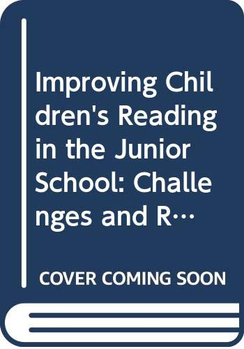 Improving Children's Reading in the Junior School By Peter D. Pumfrey