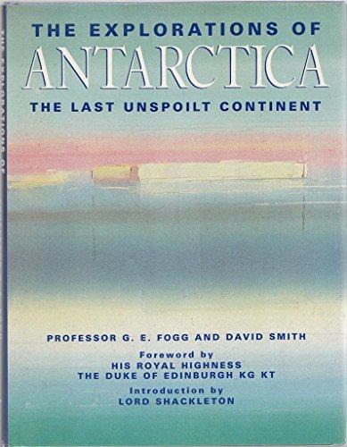 Explorations of Antarctica By G. E. Fogg