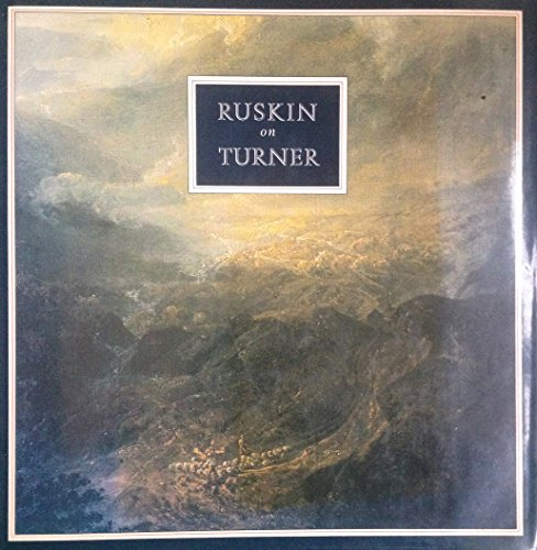Ruskin on Turner (An Albion book) By John Ruskin