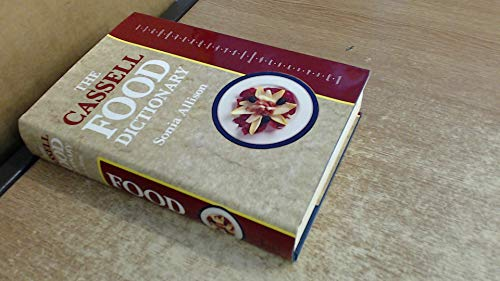 Cassell Food Dictionary By Sonia Allison