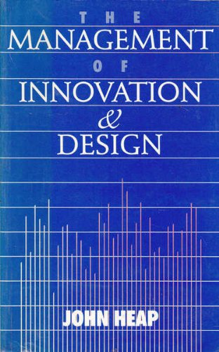 The Management of Innovation and Design By John P. Heap
