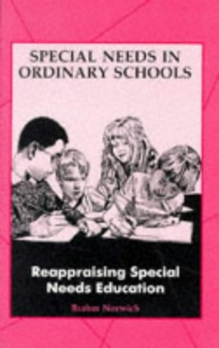 Reappraising Special Needs Education By B. Norwich