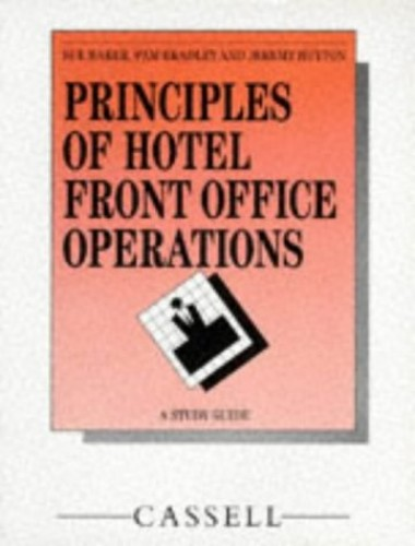 Principles of Hotel Front Office Operations By Sue Baker