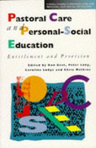 Pastoral Care and Personal-Social Education By Ron Best