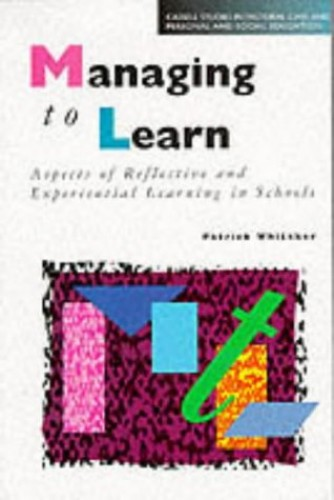 Managing to Learn By Patrick Whitaker