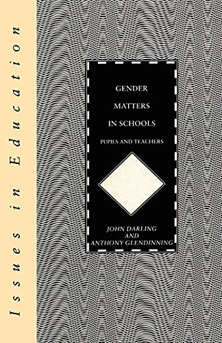 Gender Matters in Schools By John Darling
