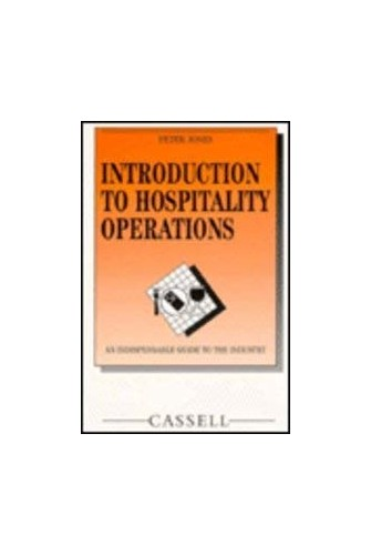 Introduction to Hospitality Operations By Peter Jones