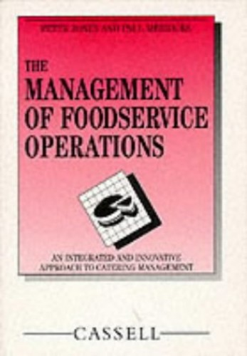 The Management of Food Service Operations By Edited by Peter Jones