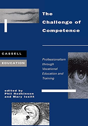 The Challenge of Competence By Edited by Phil Hodkinson
