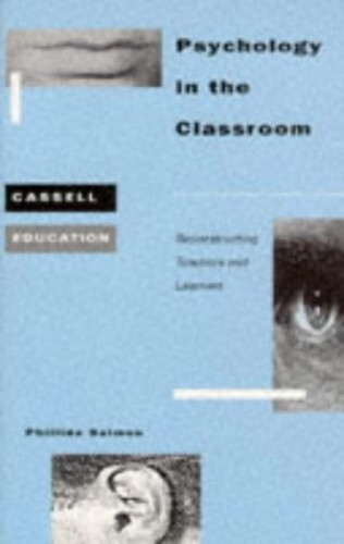 Psychology in the Classroom: Reconstructing Tea... by Salmon, Phillida Paperback