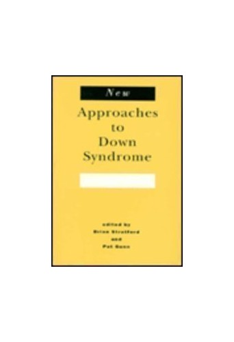 New Approaches to Down Syndrome By Brian Stratford