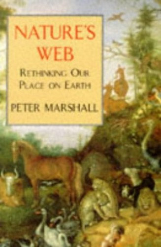 Nature's Web By Peter H. Marshall