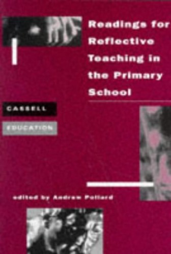 Readings for Reflective Teaching in the Primary School By Edited by Professor Andrew Pollard