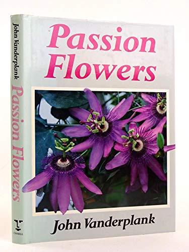 Passion Flowers and Passion Fruit By J. E. Van der Plank