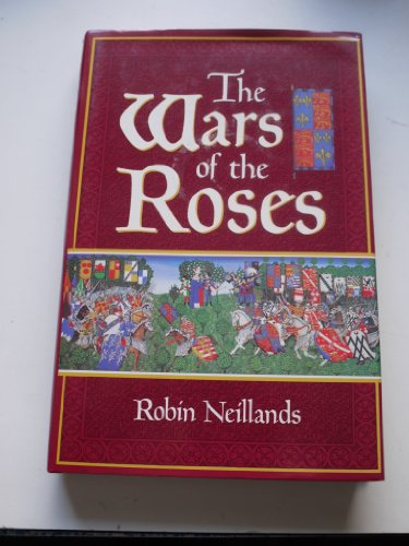 War of the Roses By Robin Neillands