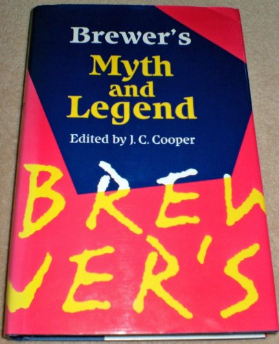 Brewer's Book of Myth and Legend By Ebenezer Cobham Brewer