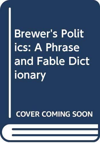 Brewer's Politics By N. A. Comfort