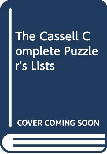 Cassell Complete Puzzler's Lists By Joan Burman