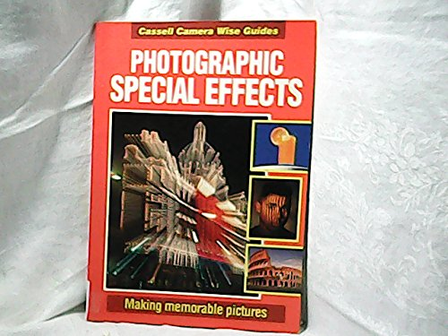 Photographic Special Effects by Roger Hicks