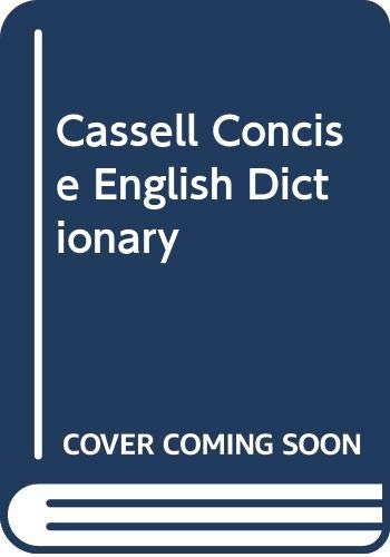 Cassell Concise English Dictionary By Edited by E.M. Kirkpatrick