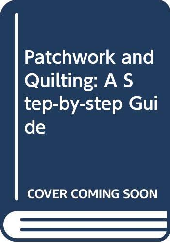 Patchwork and Quilting By Gail Lawther