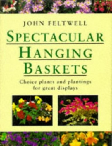 Spectacular Hanging Baskets By John Feltwell